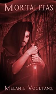 Mortalitas: Mysterythriller (Schwarzes Blut 2) - Melanie Vogltanz