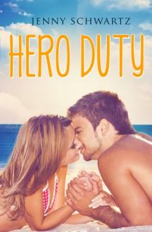 Hero Duty - Jenny Schwartz