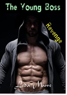 The Young boss: Revenge - Leda Moore
