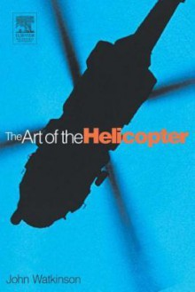 Art of the Helicopter - John Watkinson