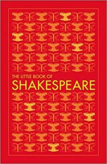 The Little Book of Shakespeare - D.K. Publishing
