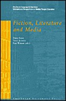 Fiction, Literature and Media - Mary Kooy, Mary Kooy, Tanja Janssen