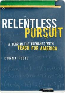 Relentless Pursuit Relentless Pursuit - Donna Foote