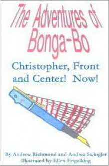 Adventures of Bonga-Bo - Andrew Richmond, Andrea Swingler