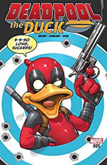 Deadpool The Duck (2017) #5 (of 5) - Stuart Moore,Jacopo Camagni,David Nakayama