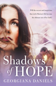 Shadows of Hope - Georgiana Daniels