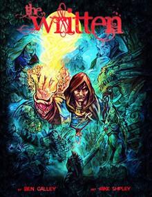 The Written Graphic Novel (Part 1) - Ben Galley, Mike Shipley