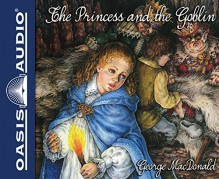 The Princess and the Goblin - George MacDonald,Brooke Heldman