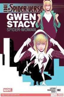 Edge of Spider-Verse #2 - Jason Latour, Robbi Rodriguez