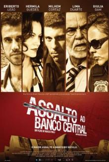 Assalto Ao Banco Central: O Maior Assalto a Banco Do Saeculo - J. Monteiro