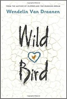 Wild Bird - Wendelin Van Draanen