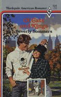 Of Cats And Kings (Harlequin American Romance, No 216) - Beverly Sommers