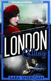 London Calling - Sara Sheridan