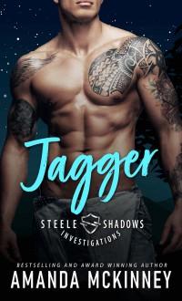 Jagger (Steele Shadows Investigations #1) - Amanda McKinney