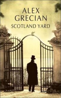 Scotland Yard - Alex Grecian, Julita Mirkowicz