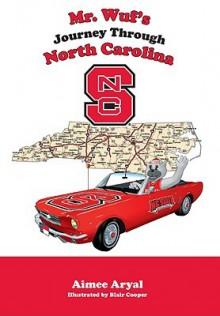 Mr. Wuf's Journey Through North Carolina - Aimee Aryal