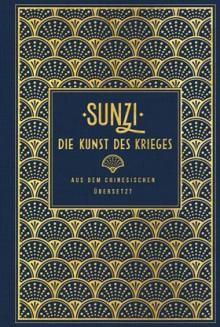Die Kunst des Krieges - Sunzi & Wutzu,Hannelore Eisenhofer-Halim