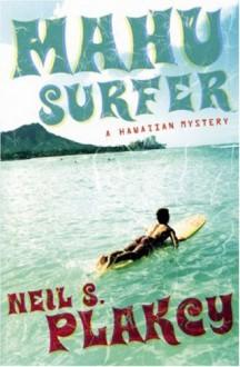 Mahu Surfer - Neil Plakcy