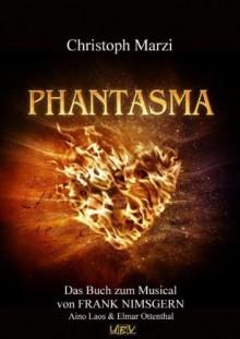Phantasma - Christoph Marzi