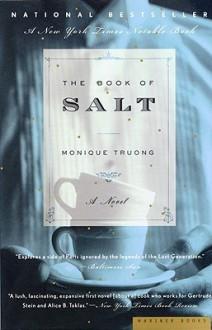 The Book of Salt - Monique Truong