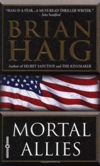 Mortal Allies - Brian Haig