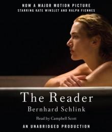 The Reader - Bernhard Schlink, Carol Brown Janeway, Campbell Scott