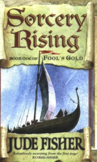 Sorcery Rising (Fool's Gold) - Jude Fisher