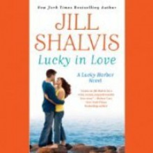 Lucky in Love - Suehyla El Attar, Jill Shalvis