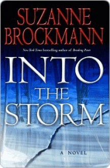 Into the Storm (Troubleshooters, #10) - Suzanne Brockmann