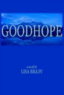 Goodhope - Lisa Brady