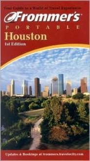 Frommer's Portable Houston - David Baird
