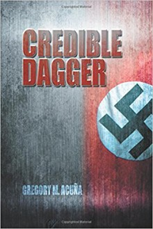 Credible Dagger - Gregory M Acuna