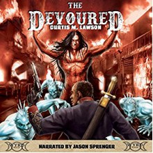 The Devoured - Jason Sprenger,Curtis M. Lawson,Curtis M. Lawson