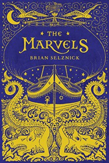 The Marvels - Brian Selznick,Brian Selznick