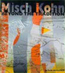 Misch Kohn: Beyond the Tradition - Jo Farb Hernandez