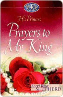 Prayers to My King - Sheri Shepherd