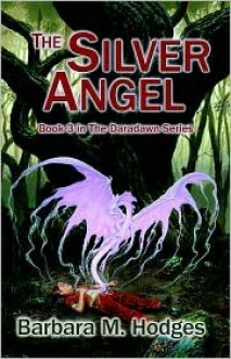 The Silver Angel - Barbara, M Hodges