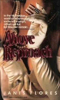 Above Reproach - Janis Flores