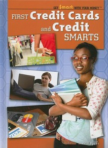 First Credit Cards and Credit Smarts - Ann Byers