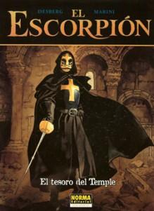 El Escorpión vol. 6: El tesoro del temple - Enrico Marini, Stephen Desberg