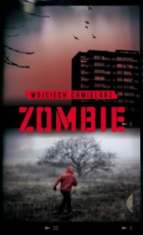 Zombie - Wojciech Chmielarz