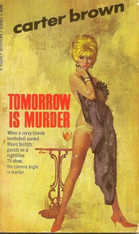 Tomorrow Is Murder - Carter Brown
