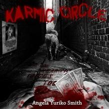 Karmic Circle - Angela Yuriko Smith