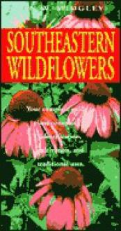 Southeastern Wildflowers - Jan W. Midgley