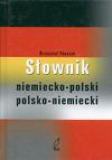 Słownik niemiecko - polski polsko - niemiecki - Tkaczyk Krzysztof