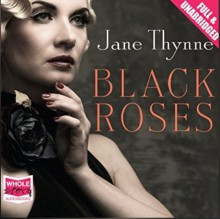 Black Roses - Jane Thynne,Julie Teal