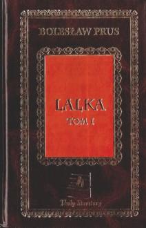 Lalka. Tom 1 - Bolesław Prus