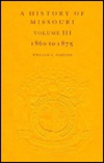 Hist of Missouri, Volume 3 - William Parrish