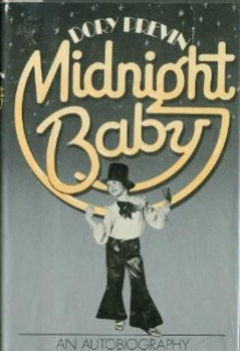 Midnight Baby: An Autobiography - Dory Previn