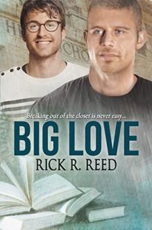 Big Love - Rick R. Reed